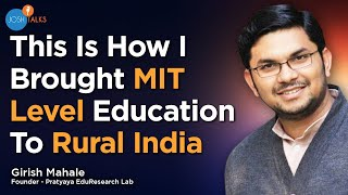 An IITian who quit his job at IBM to bring MIT-level education in rural India| Girish Mahale