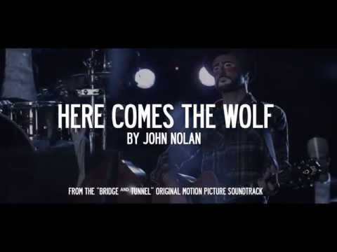 Here Comes the Wolf by John Nolan from Bridge and Tunnel 4K UHD Music Video