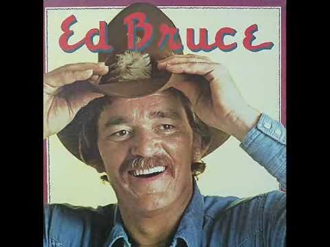 Ed Bruce - Girls, Women and Ladies
