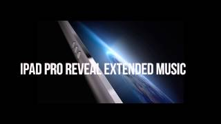 ipad pro reveal extended music