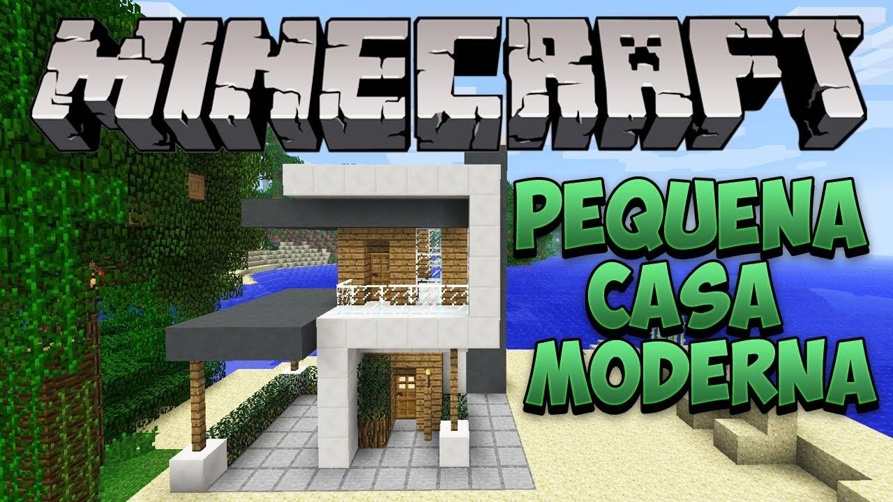 Minecraft construindo uma pequena casa moderna youtube for Casas pequenas modernas