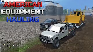 Farming Simulator 2015- Hauling American Construction Equipment!