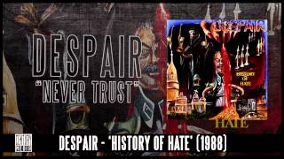DESPAIR - Never Trust (Album Track)