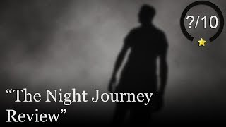 The Night Journey Review [PS4 & PC]