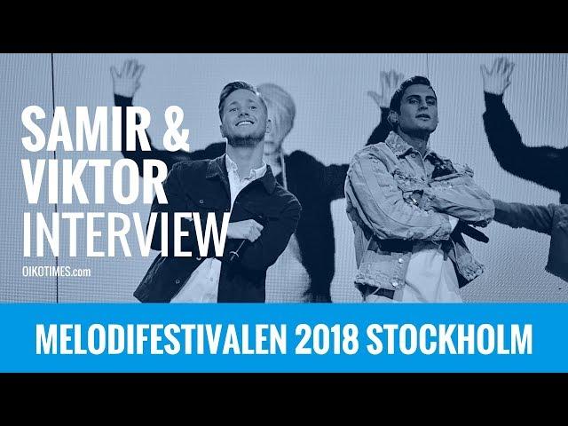 oikotimes.com: Interview with Samir & Viktor in Stockholm / Melodifestivalen 2018