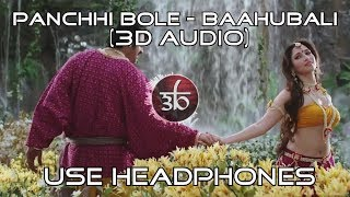 Panchhi Bole | 3D Audio | Baahubali The Beginning | Virtual 3D Audio | HQ