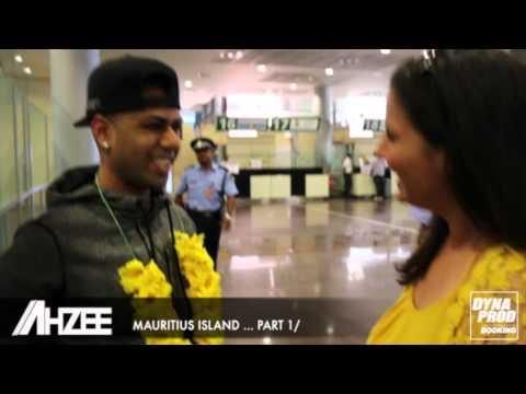 AHZEE @ Mauritius Island ... Part 1