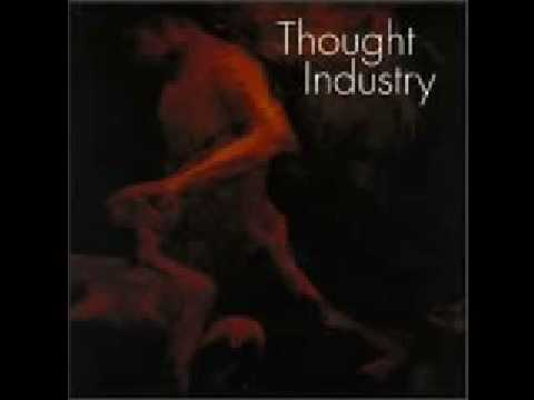Thought Industry - December 10th (better Quality)