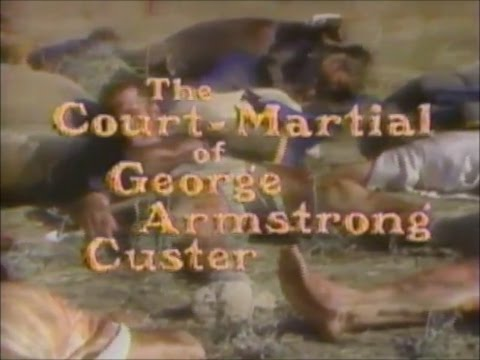 The Court Martial of George Armstrong Custer (1977)