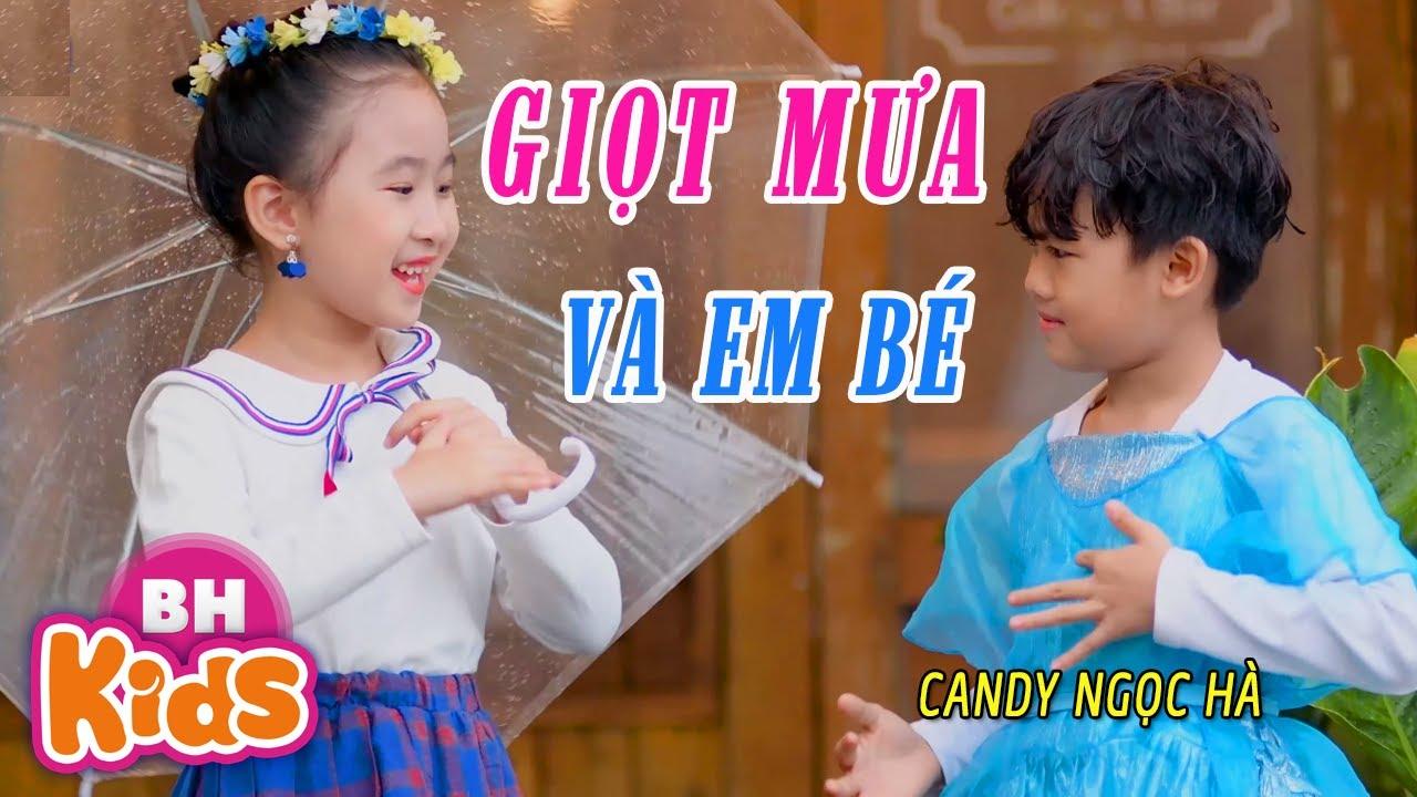 Giọt Mưa và Em Bé ♫ Candy Ngọc Hà ♫ Nhạc Thiếu Nhi Vui Nhộn [MV]