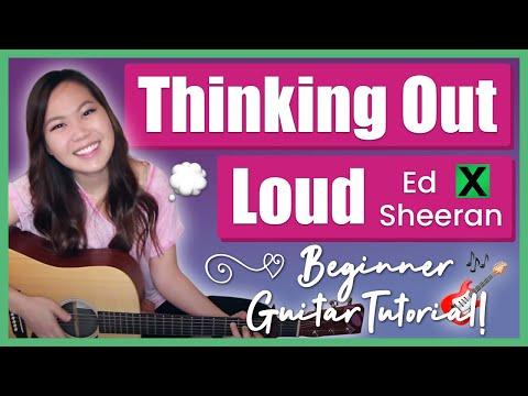 """Thinking Out Loud"" - Ed Sheeran EASY Guitar Tutorial/Chords"