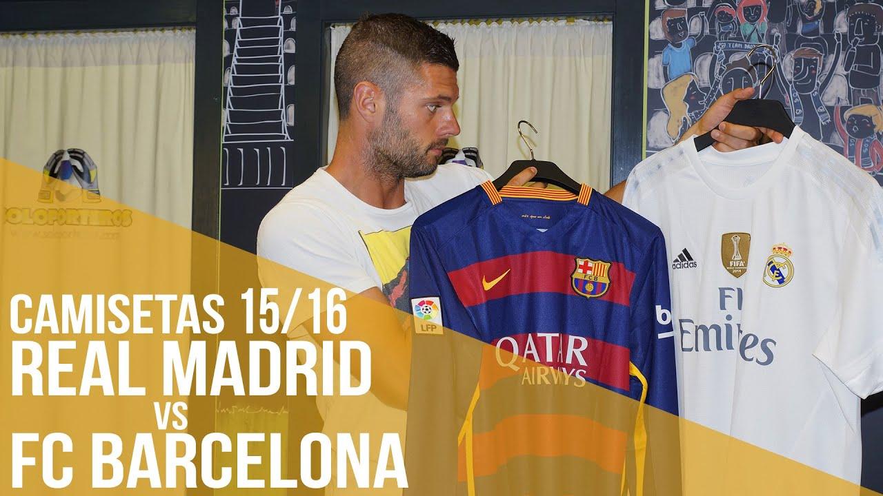 Camisetas 2015 16 - Real Madrid Vs. FC Barcelona. Fútbol Emotion 5a3089ee8bf
