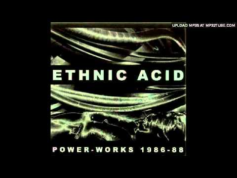 Ethnic Acid - Severed From Life