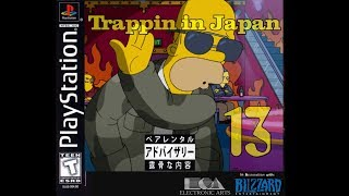 TRAPPIN IN JAPAN 13