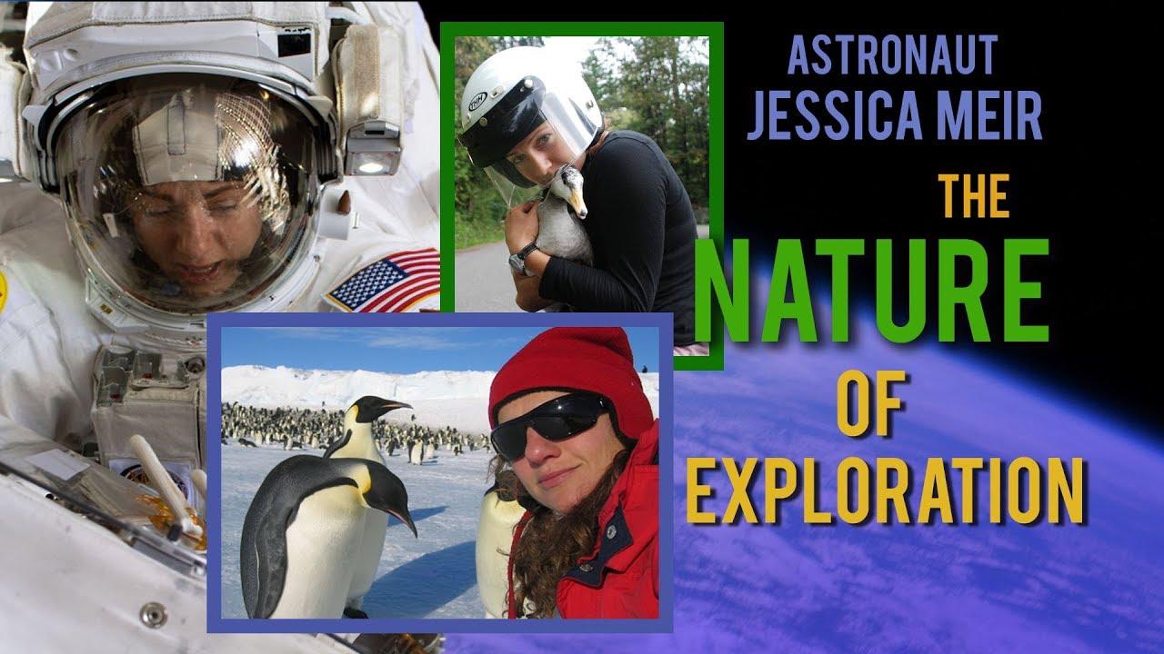Jessica Meir: TheNature Of Exploration - NASA Johnson