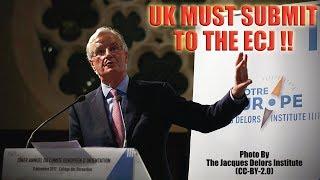 EU insists UK takes permanent ECJ oversight!