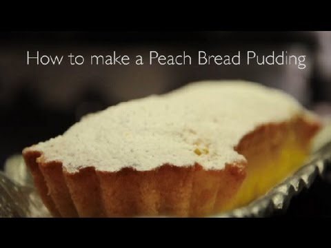 How to Make Peach Bread Pudding : How to Make Peach Bread Pudding