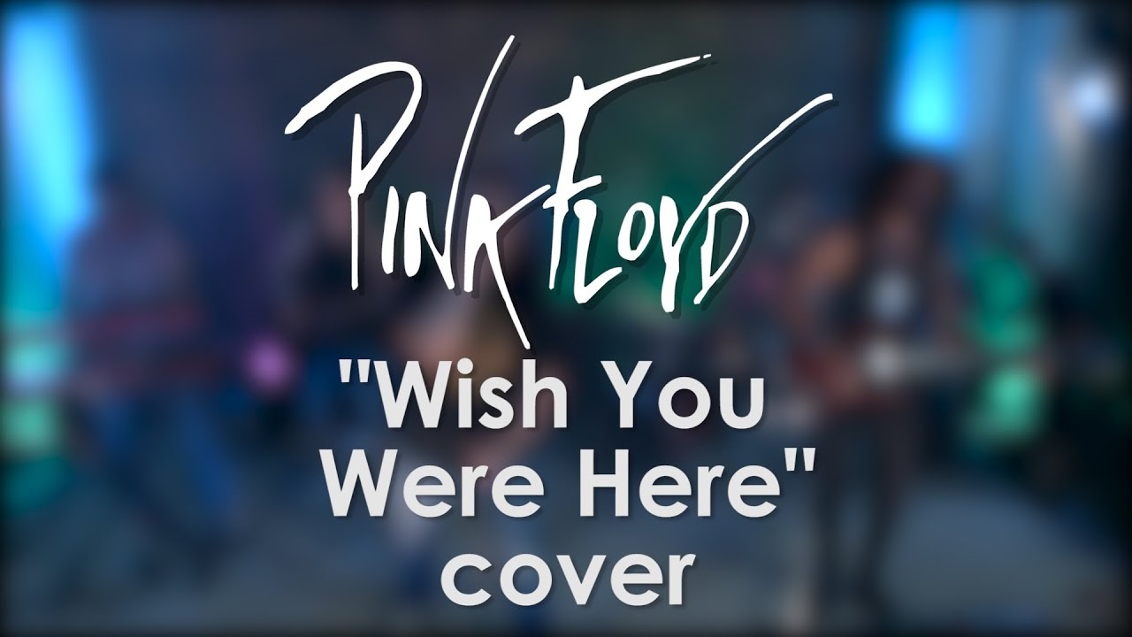 Pink Floyd - Wish You Were Here (cover by Top Gun) - YouTube