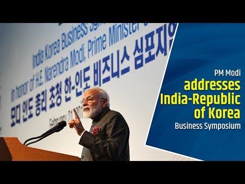 PM Modi addresses India- Republic of Korea Business Symposium