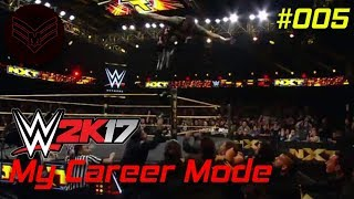 WWE 2K17: My Career Mode Episode 5: What Did He Just Do!?!