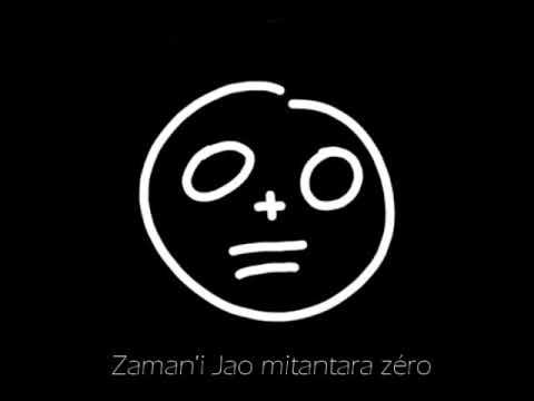 Zaman'i Jao Mitantara ZERO - Momo JAOMANONGA