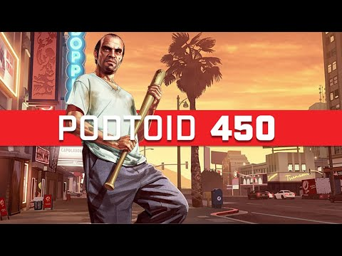 The writers of GTA don't get enough credit for the stories they tell | Podtoid 450