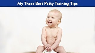 My Three Best Potty Training Tips | CloudMom