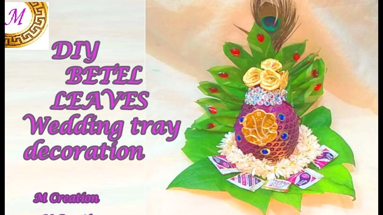 Betel Leaves Wedding Tray Decorationdiy Betel Leafs Decoration For