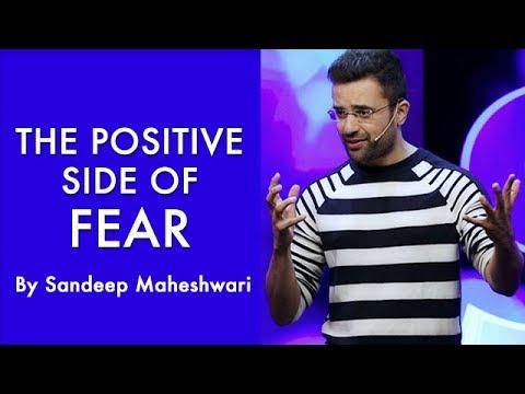 The Positive Side of Fear - By Sandeep Maheshwari I Hindi