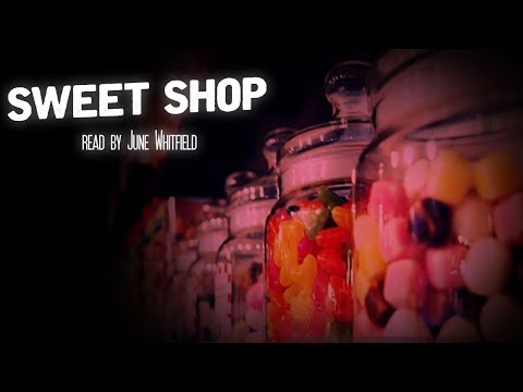 'Sweet Shop' Read By June Whitfield | Halloween Ghost Stories