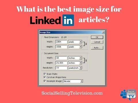 Optimal size for LinkedIn article image