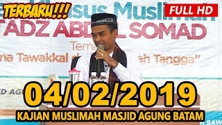 Ceramah Terbaru Ustadz Abdul Somad Lc, MA - Masjid Agung Batam