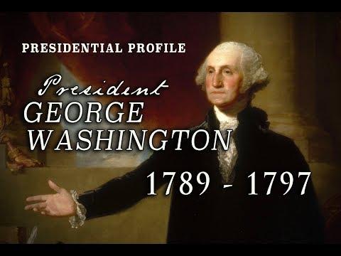 President George Washington - An Appreciation - 1789 - 1797