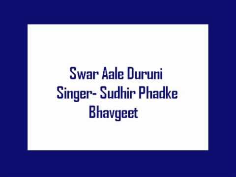 Swar Aale Duruni- Sudhir Phadke, Bhavgeet