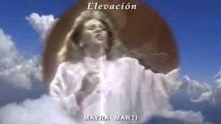 """Mayra Martí - """"Elevación"""""""