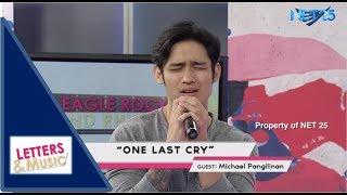 MICHAEL PANGILINAN ONE LAST CRY