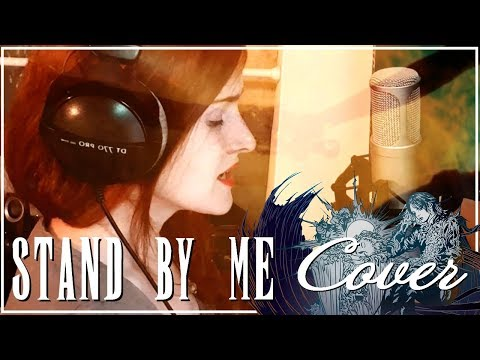 ❖ [Cover] Stand By Me - Final Fantasy XV (RØDE K2)