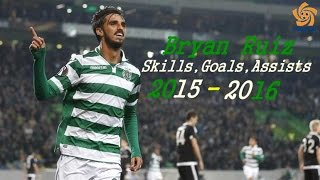 Bryan Ruiz | Sporting CP 15/2016 - Skills, Assists & Goals by Fútbol América.