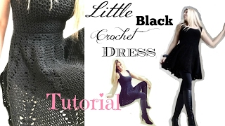 Little Black Crochet Dress Tutorial