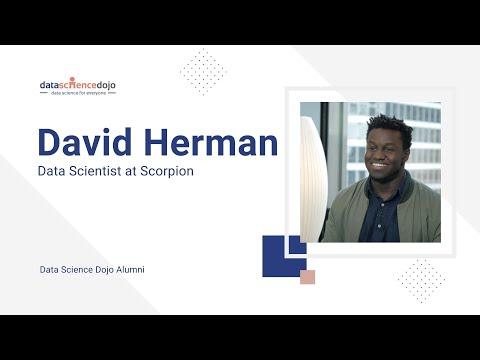 Data Science Dojo Alumni  David Herman