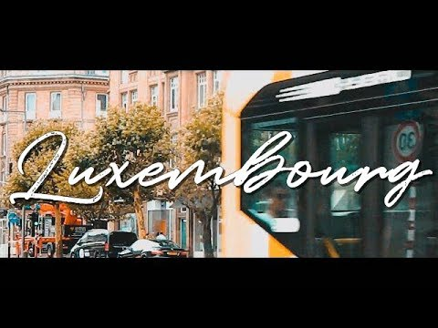 Luxembourg time - Summer of '18
