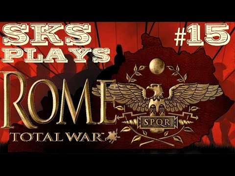 Rome: Total War Gameplay by SKS - Expansion and Money Woes [Episode 15]
