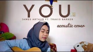 You - James Arthur ft. Travis Barker (acoustic cover) by Nutami Dewi