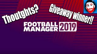 Football Manager 2019 | First thoughts & GIVEAWAY WINNER!!