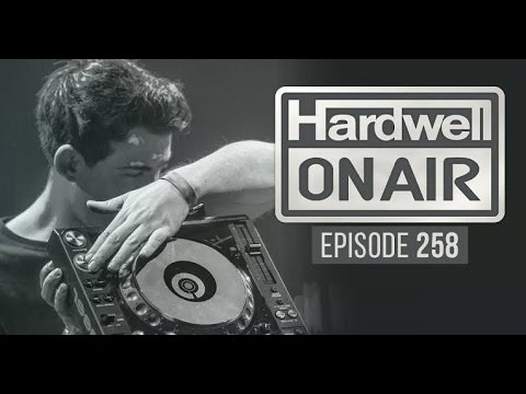 Hardwell On Air 258 [First 24 Minutes]