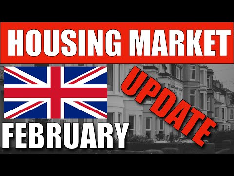 🔵 UK Housing Market Update - February