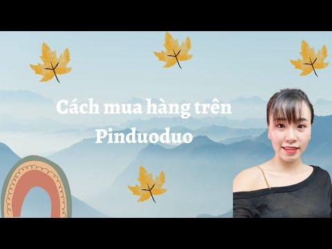Cách mua hàng trên Pinduoduo - mua hàng Trung Quốc ship về Việt Nam   Foci