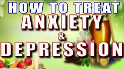 How to Treat Anxiety & Depression - Part 1 II घरेलु नुस्खों से उदासी और चिंता का इलाज- भाग -1 II