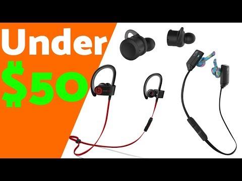 Top 5 Wireless Earbuds Under $50 (2018)