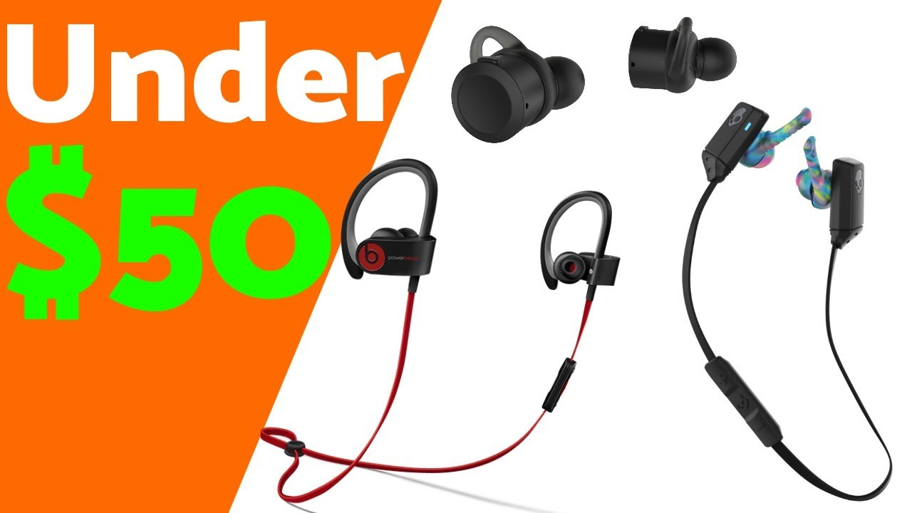 3e2e9c60d62 Top 5 Wireless Earbuds Under $50 (2018) - YouTube
